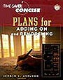 Time-Saver Standards Concise Plans for Adding-On and Remodeling by Jerold L. Axelrod