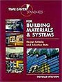 Time Saver Standards for Building Materials and Systems: Design Criteria and Selection Data by Donald Watson (Editor)