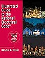 Illustrated Guide to the National Electrical Code by Charles R. Miller