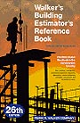 Walker's Building Estimator's Reference Book by Scott Siddens (Editor), Frank R. Walker Co.