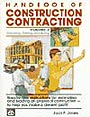 Handbook of Construction Contracting : Estimating, Bidding, Scheduling, Vol 2 by Jack Payne Jones
