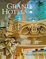 Grand Hotels : Reality & Illusion by Elaine Denby